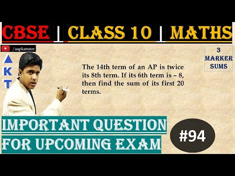 #94 | 3 Marker | CBSE | Class X | The 14th term of an AP is twice its 8th term. If its 6th term is – 8, then find the sum of its first 20 terms.