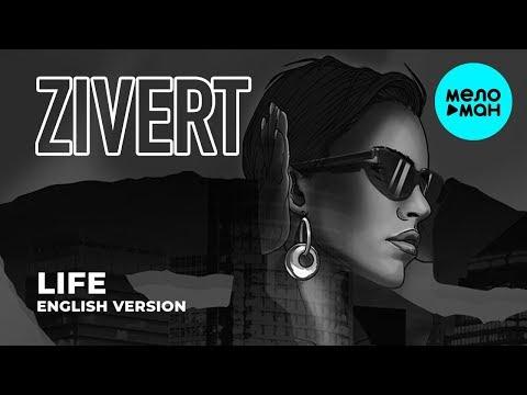 Zivert  -  Life  (English Version)  Single 2019