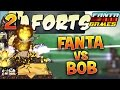 FANTA ET BOB SE DEFONCENT ENCORE !!! (FORTS Ep.2)