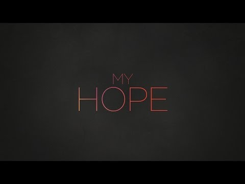 Paul Baloche - My Hope (Official Lyric Video) Mp3