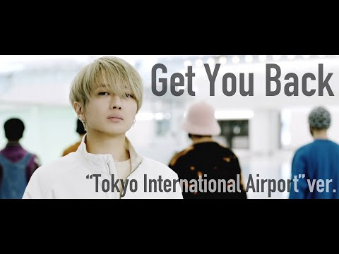 Nissy - Get You Back (Tokyo International Airport ver.)