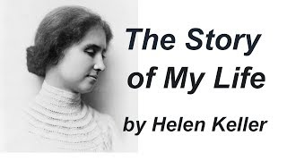 The Story of My Life by Helen KELLER   Full Audiobook with subtitles   Learn English through story