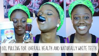 HOW TO OIL PULL: for naturally white teeth & a healthy body