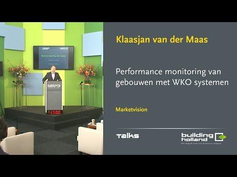 Performance monitoring van gebouwen met WKO systemen - Klaasjan van der Maas