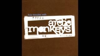 Five Minutes Whit Arctic Monkeys