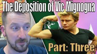 Vic Mignogna Deposition Part 3