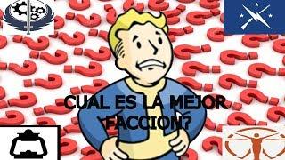 fallout 4 -¿CUAL ES LA MEJOR FACCION?