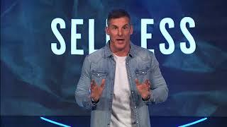 Selfless - Grateful in the Grind: Week 4 with Pastor Craig Groeschel