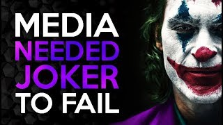 Why the Media NEEDED Joker to Fail
