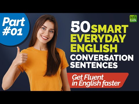 50 Smart English Sentences For Daily Use In Conversations | Become Fluent In English Faster!