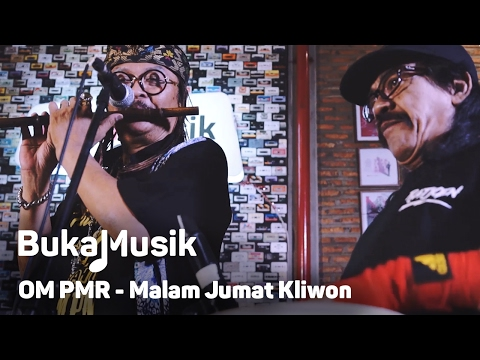 OM PMR - Malam Jumat Kliwon   BukaMusik
