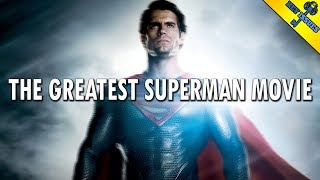 Man Of Steel Is A Great Superman Movie | Video Essay