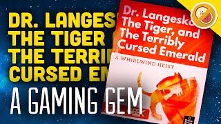 Mr. Fruit Plays: Dr. Langeskov, The Tiger, and The Terribly Cursed Emerald: A Whirlwind Heist