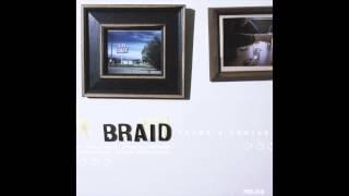 Braid - First Day Back
