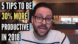 Productivity - 5 Tips to Increase Productivity (2018)