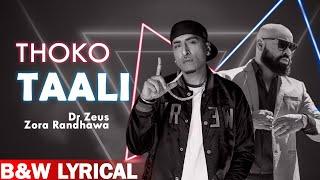Thoko Taali (B&W Lyrical Video) | Zora Randhawa   - YouTube