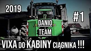 VIXA DO KABINY CIĄGNIKA 2019#1DJ DANIOTEAM
