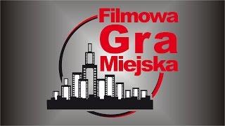 FILMOWA GRA MIEJSKA 23.09.2016