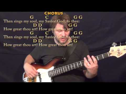 How Great Thou Art (Hymn) Bass Guitar Cover Lesson In G With Chords ...