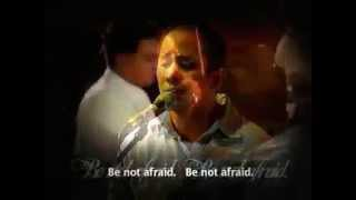 Be Not Afraid - Hangad Music Ministry
