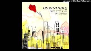 Downhere - I Miss You Here