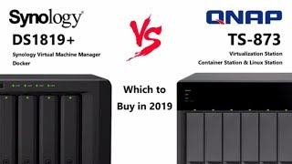 The Synology DS1819+ vs the QNAP TS-873 8-Bay NAS