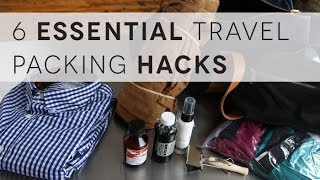 6 Packing Hacks Every Man Should Have in His Arsenal