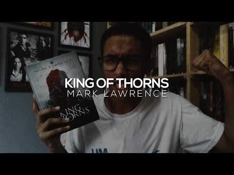 King of Thorns, do Mark Lawrence | Um Bookaholic