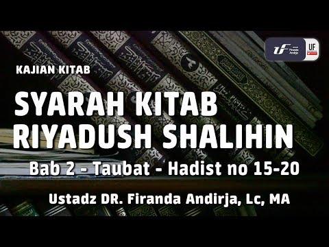 Syarah Riyadush Shalihin | Bab – 2 tentang Taubat – Hadist no 15-20