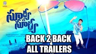 Surya Vs Surya Back 2 Back All Trailers - Nikhil, Trida Chowdary - 2015