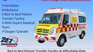 Get Finest Ambulance Service in Kankarbagh and Patel Nagar Patna by Medilif