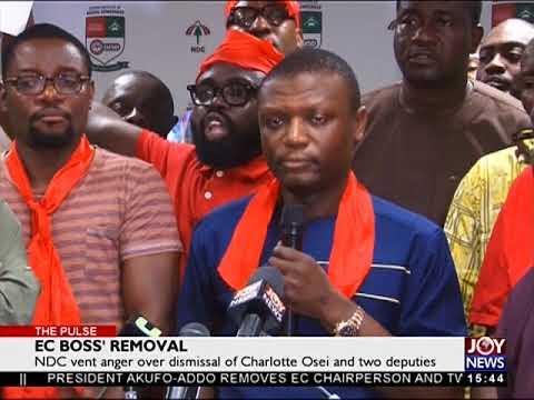 NDC vent anger over dismissal of Charlotte Osei and two deputies - The Pulse on JoyNews (29-6-18)