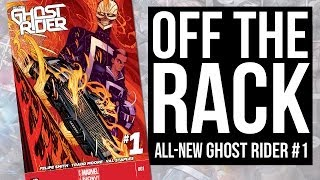ALL NEW GHOST RIDER fails to impress on Off the Rack