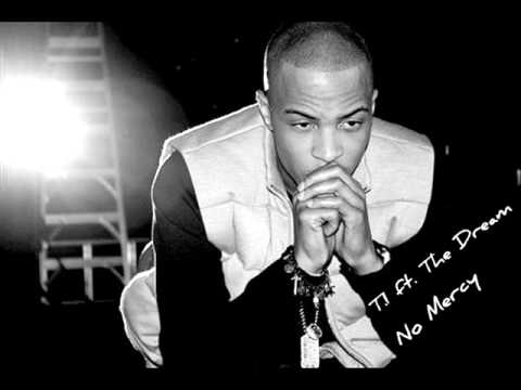 T.I ft. The Dream - No Mercy [With Lyrics] HQ