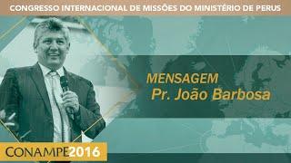 CONAMPE 2016: Pr. João Barbosa   Abertura