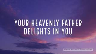 You Are His Delight