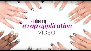 Jamberry | Official Wrap Application Video