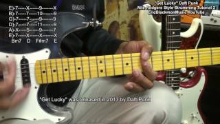 GET LUCKY 2017 Daft Punk Nile Rodgers Style Strumming & Picking Tutorial EricBlackmonGuitar HD