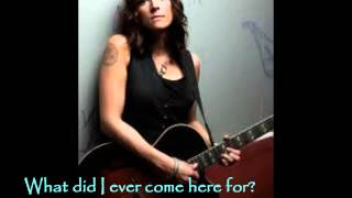 Brandi Carlile- What Did I Ever Come Here For + Lyrics