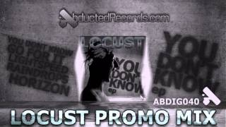 Locust - You Don't Know EP (Promo Mix)