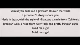 Build Me A Girl - Andy Grammer (Lyrics)