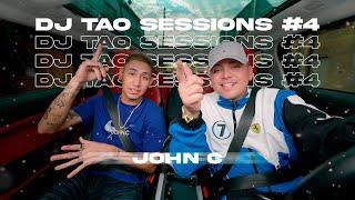 JOHN C   DJ TAO Turreo Sessions #4