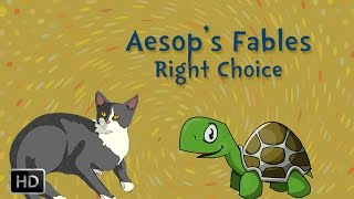 Aesop's Fables - Short Stories for Children - The Right Choice