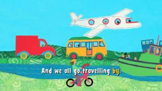 We All Go Travelling By (UK)   Barefoot Books Singalong