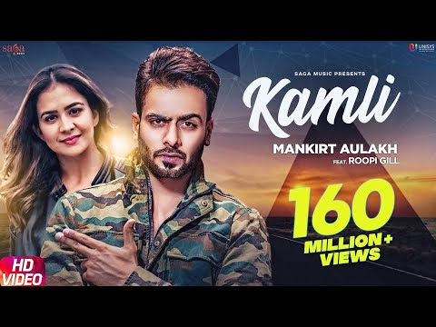Kamli (Official Song) - Mankirt Aulakh Ft. Roopi Gill | Sukh Sanghera | Latest Punjabi Songs 2018
