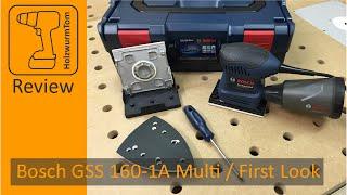 Bosch GSS 160-1A Multi / First Look