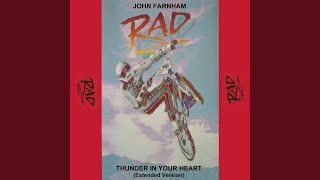 "Thunder in Your Heart (From the Movie ""Rad"") (Extended Version)"