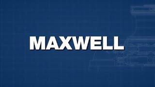 Maxwell Video