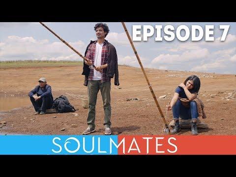 Soulmates | Original Webseries | Episode 7 | Fishing Off