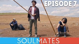 Soulmates   Original Webseries   Episode 7   Fishing Off